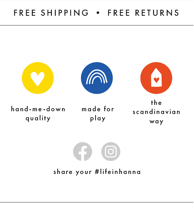 Free shipping and free returns. Hand-me-down quality, made for play, the scandinavian way.