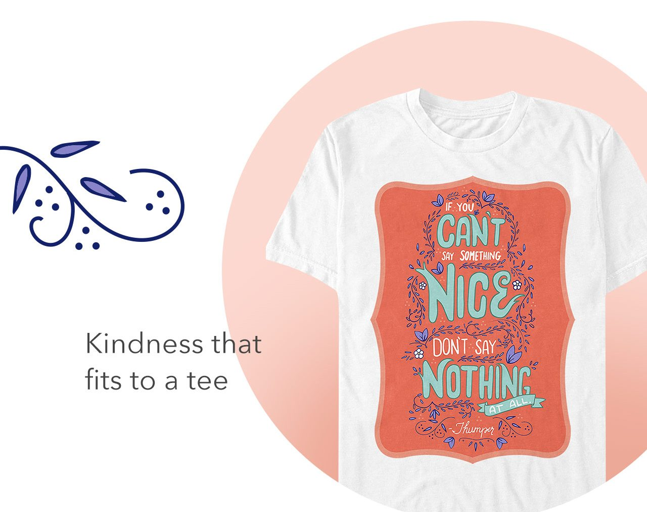 Kindness that fits to a tee | Shop Now