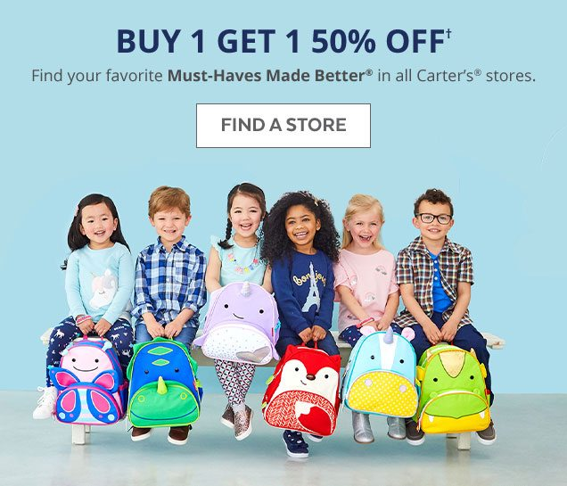 Buy 1 get 1 50% off* | Find your favorite Must–Haves Made Better® in all Carter's® stores | Find a Store