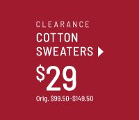 Clearance cotton sweaters starting at $29