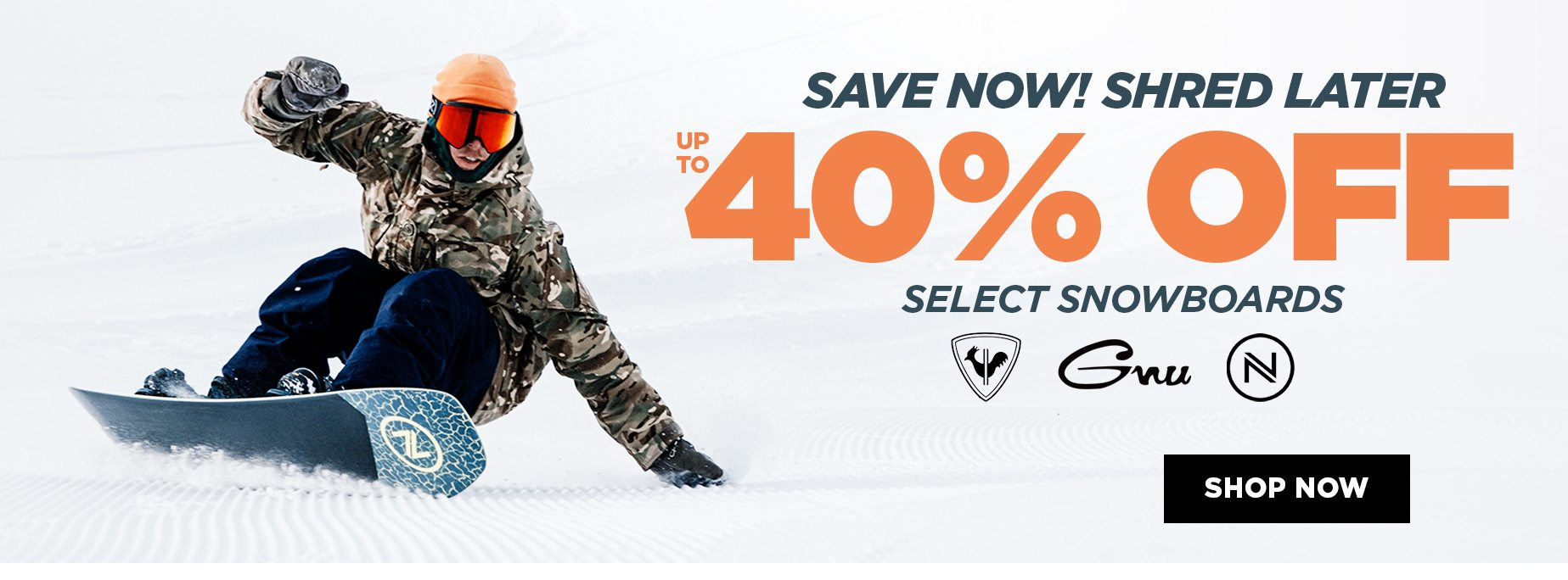 SAVE NOW, SHRED LATER - SHOP NOW, FOOTER
