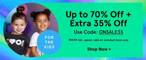Extra 35% Off for Kids!