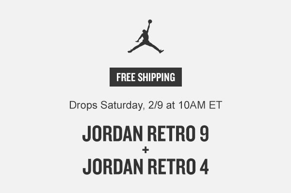 bd2a0eeedb30be Men s   Kids  Jordan Retro 9 + Girls  Retro 4. - Finish Line Email Archive