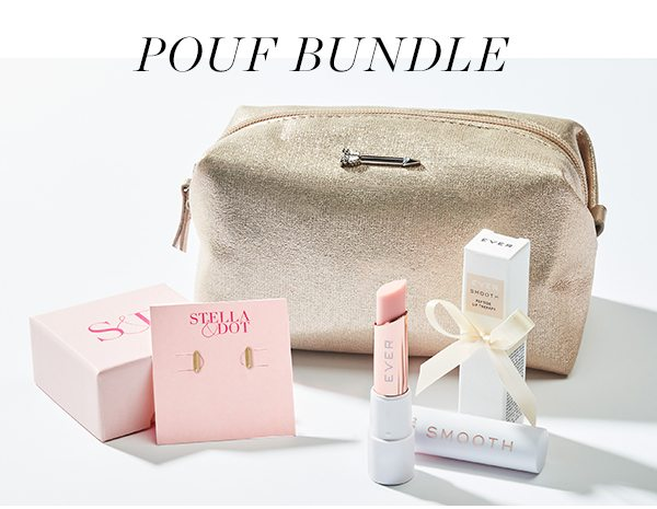 Pouf Bundle - a curated assortment of product she will love!