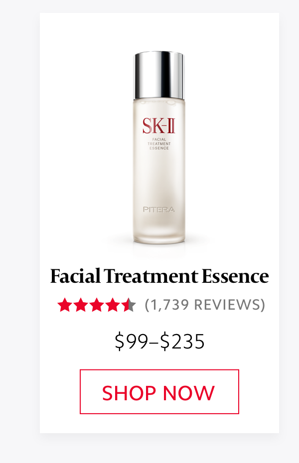 SK-II Facial Treatment Essence - SHOP NOW