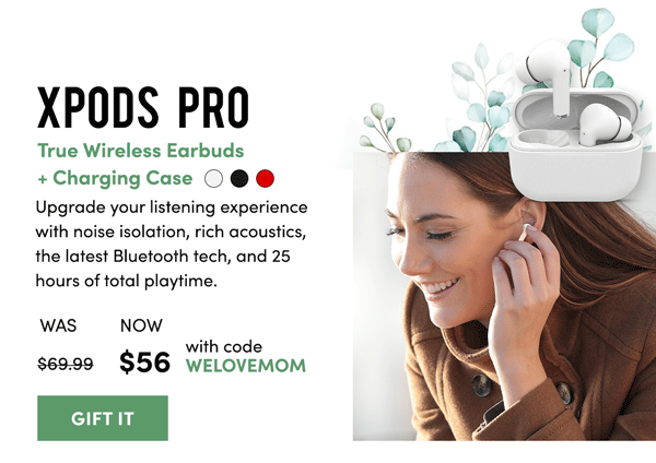 XPods Pros | Gift It