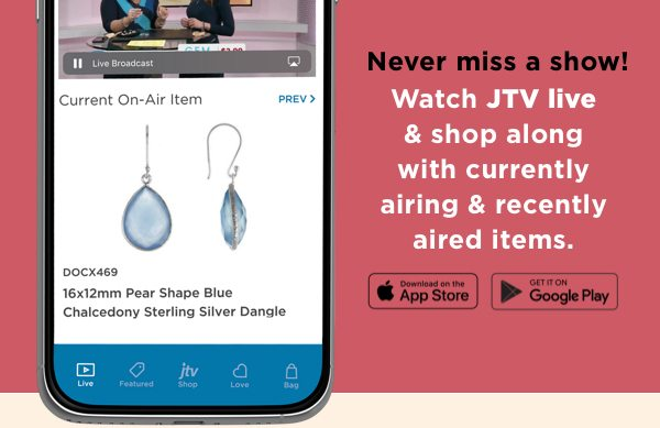 Never miss a show! Download the JTV Go app today!