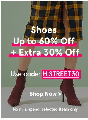 Shoes Up to 60% Off + Extra 30% Off with code HISTREET30