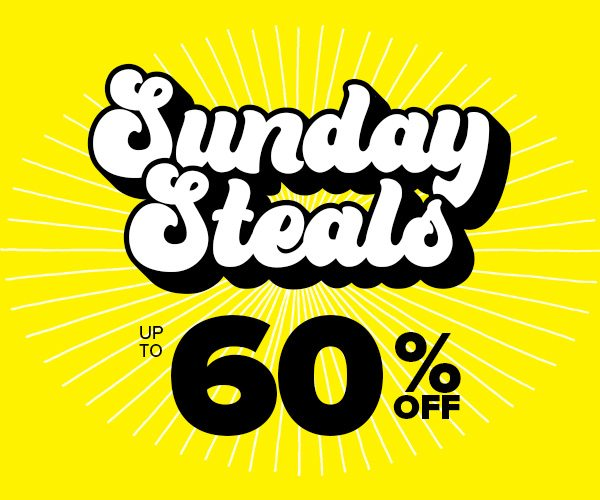 Sunday Steals Up to 60% Off