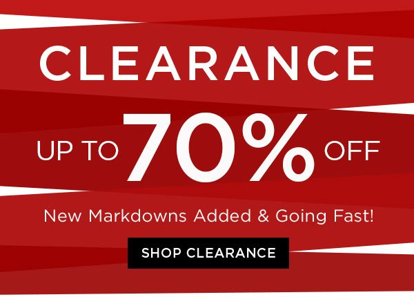 Clearance - Up To 70% Off - New Markdowns Added & Going Fast! - Shop Clearance