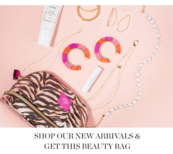 shop our new arrivals & get this beauty bag