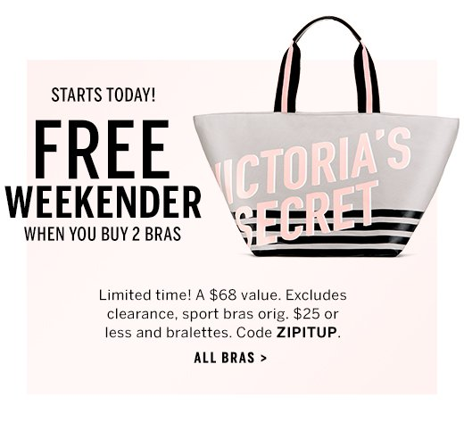 d01ddda06e FREE VICTORIA S SECRET WEEKENDER WITH 2 BRA PURCHASE TO REDEEM OFFER  Add  two or more qualifying in-stock full priced bras to your shopping bag.