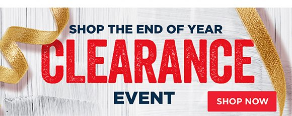 Shop the End of Year Clearance Event
