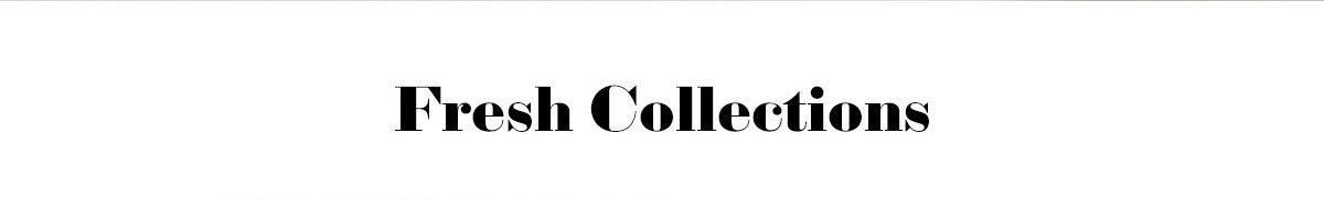 Fresh Collections >