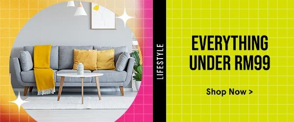 Lifestyle Selects: Everything Under RM99