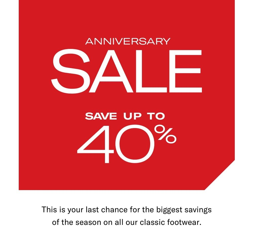 Anniversary Sale - Save Up To 40%