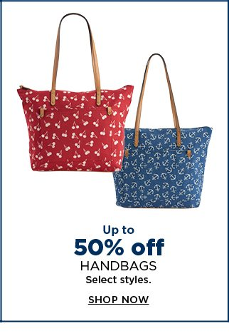up to 50% off handbags. select styles. shop now.