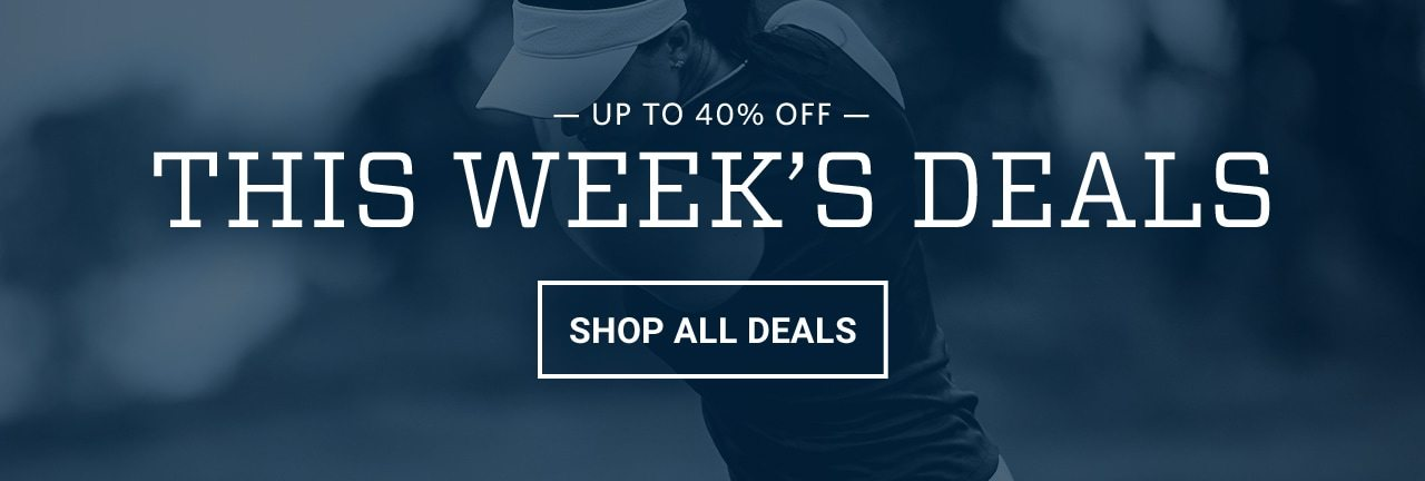 Up to 40% off. This week's deals. Shop all deals.