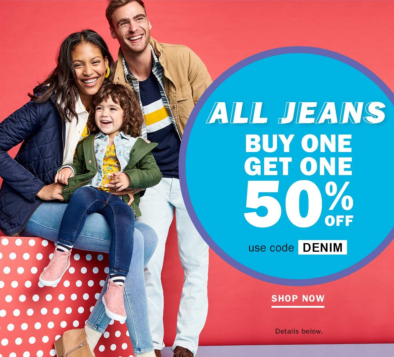 ALL JEANS BUY ONE GET ONE 50% OFF