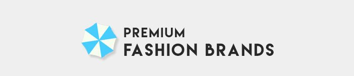 PREMIUM FASHION BRANDS