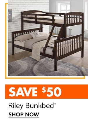 Save $50 on Riley Bunkbed