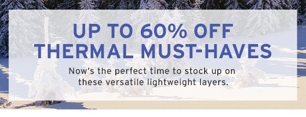 60% OFF THERMALS
