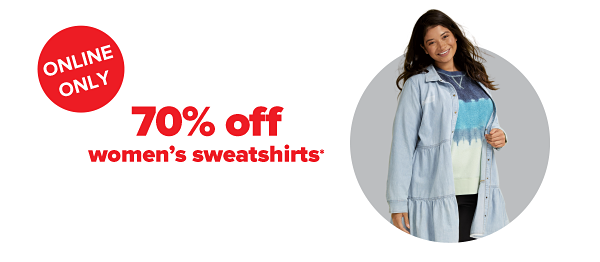 Daily Deals - Online Only. 70% off women's sweatshirts.