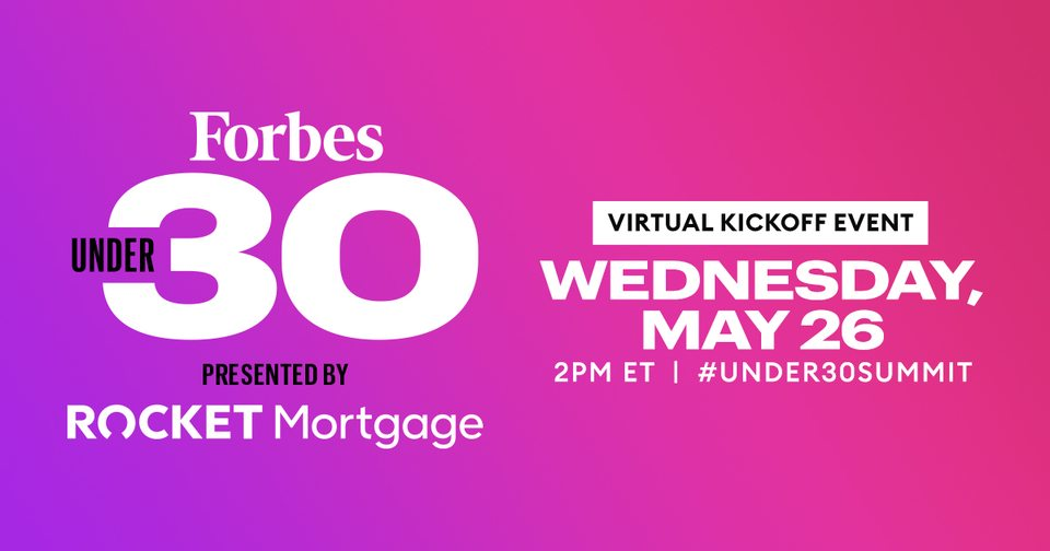 2021 Forbes Under 30 Summit Kickoff: Decade of Disruption