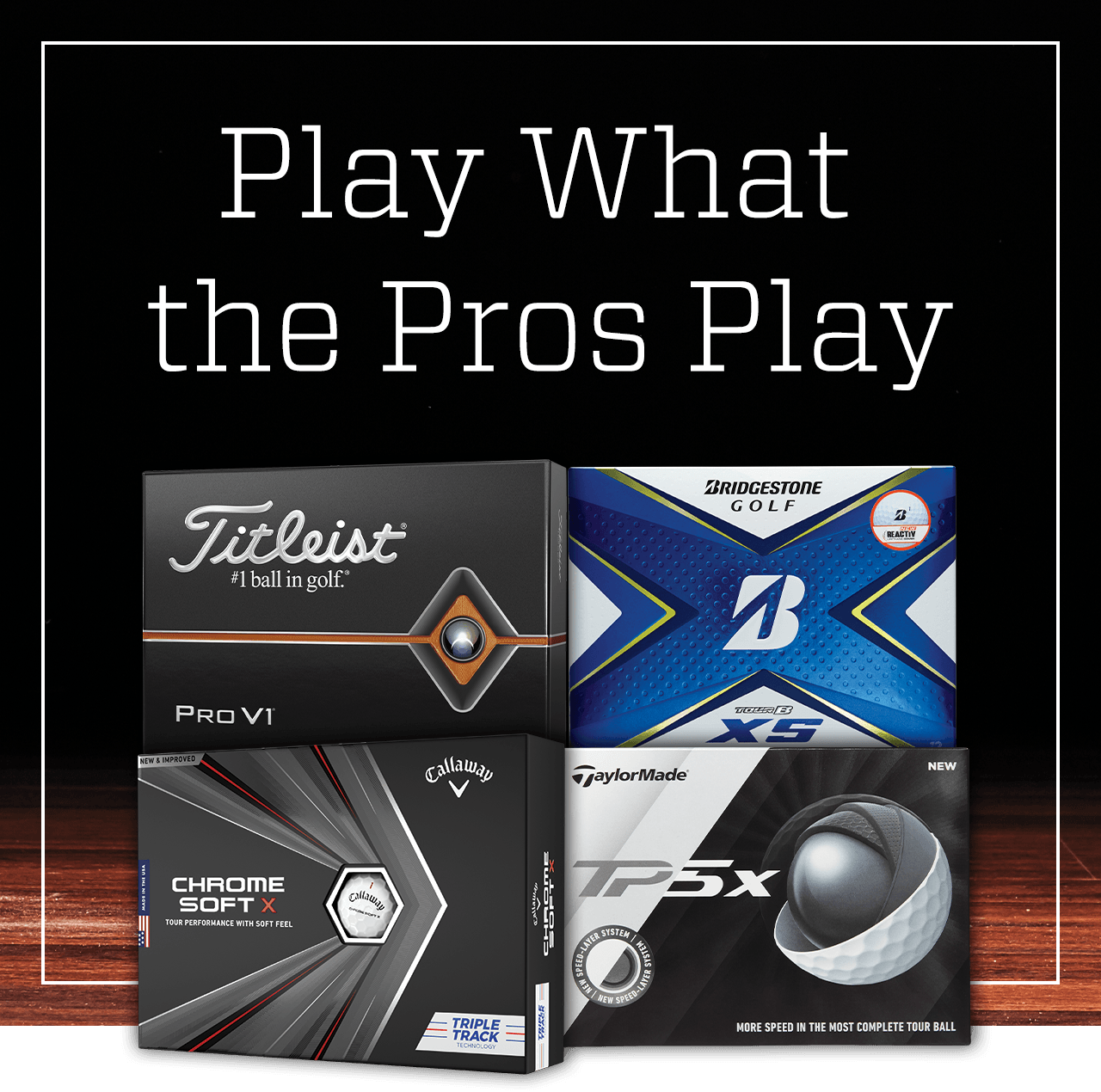 Play what the pros play.
