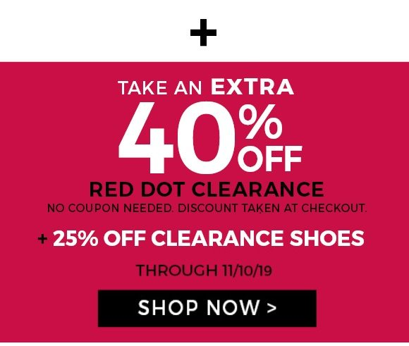 extra 40% off red dot clearance + 25% off clearance shoes