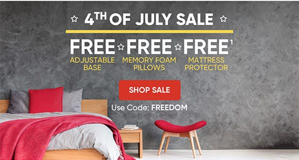 4th of July Sale. Free Adjustable Base. Free Memory Foam Pillows. Free Mattress Protector..