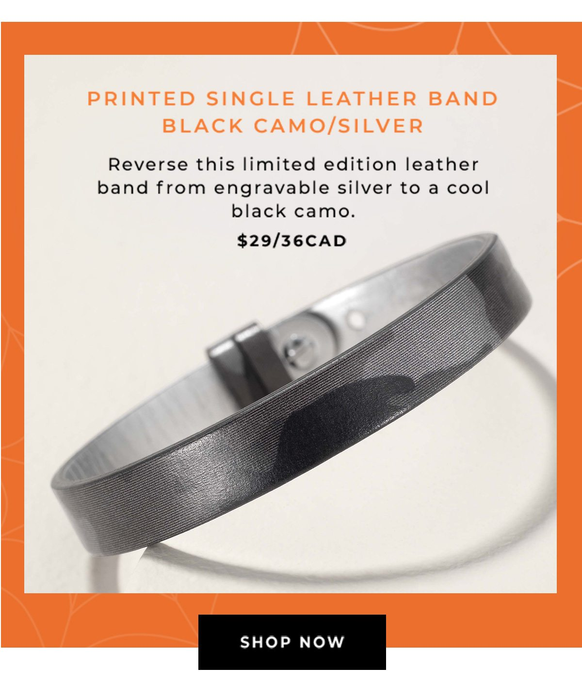 Printed SIngle Leather Band Black Camo/Silver - SHOP NOW