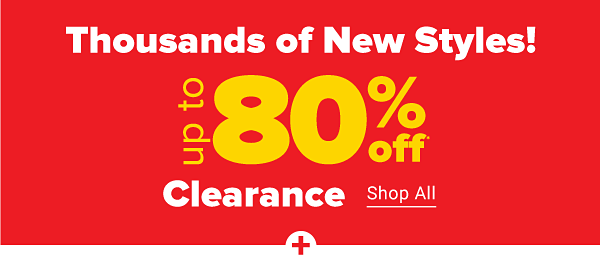 Thousands of New Styles! Up to 80% off clearance. Shop All.