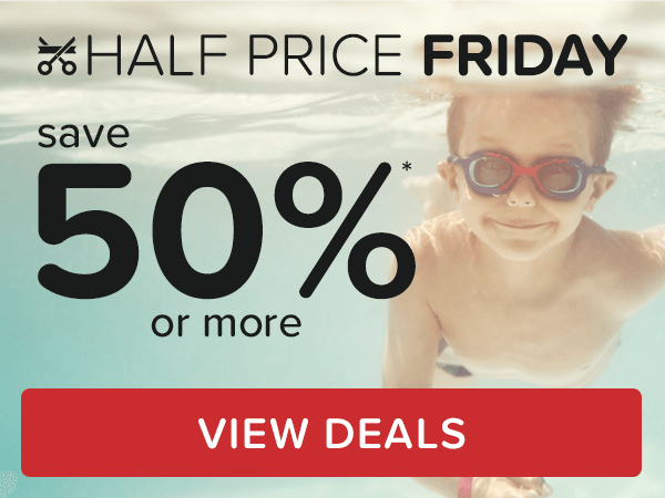 Half Price Friday Save 50 Or More