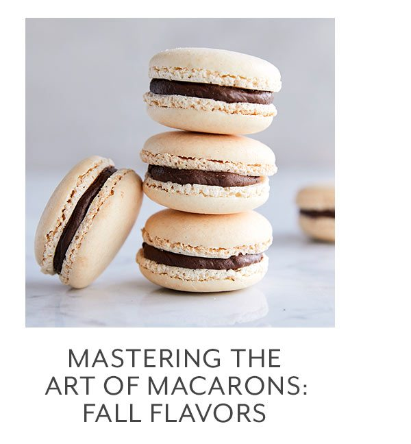 Class: Mastering the Art of Macarons • Fall Flavors
