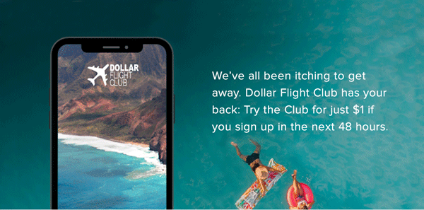 Dollar Flight Club - Save $500 On Your Next Adventure   Try For $1