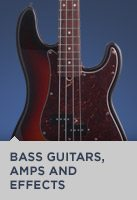 Bass Guitars, Amps and Effects
