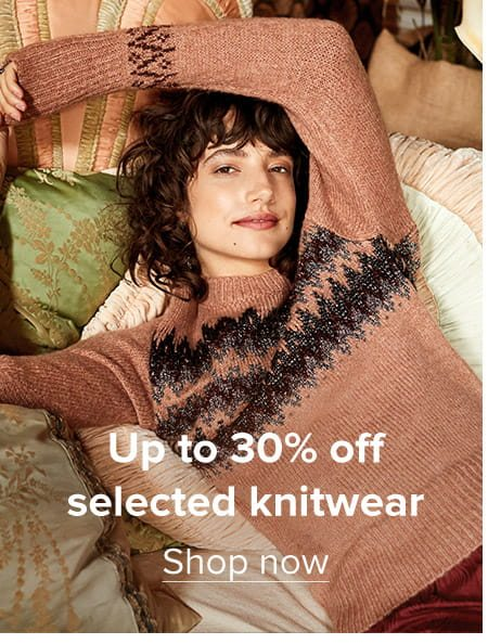 Up to 30% off selected knitwear
