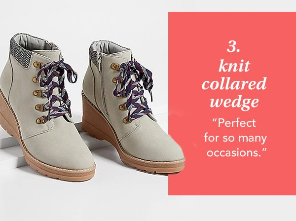 3. Knit Collared Wedge. Perfect for so many occasions.