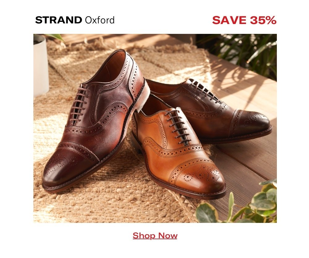 Save 35% Strand Oxford - Shop It Now