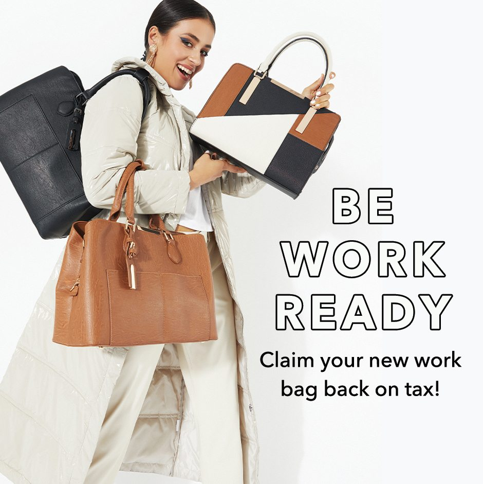 Be Work Ready! Tax Back Bags