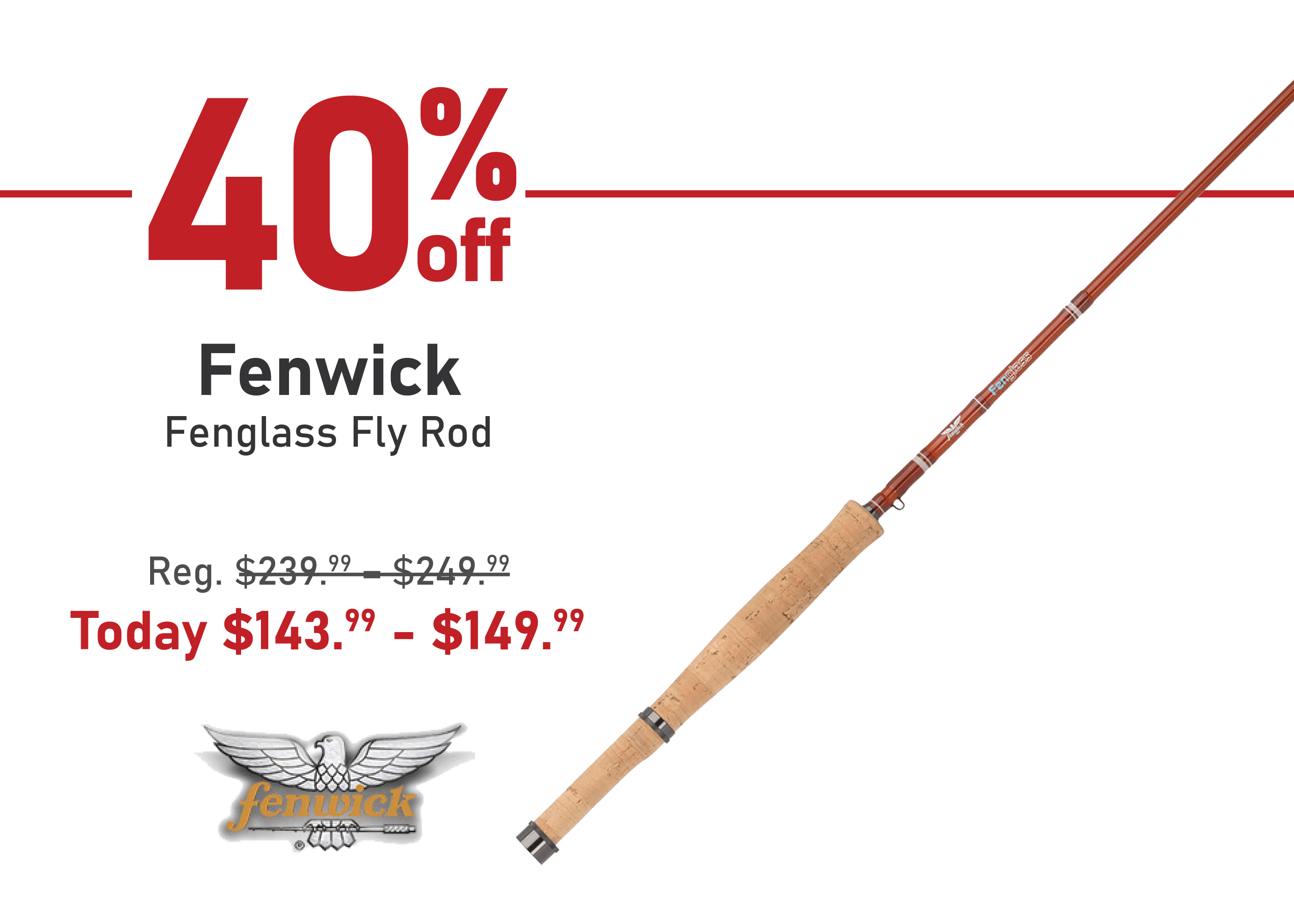 Save 40% on the Fenwick Fenglass Fly Rod