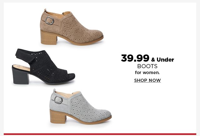 39.99 and under boots for women. shop now.