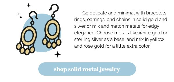 Shop solid metal jewelry