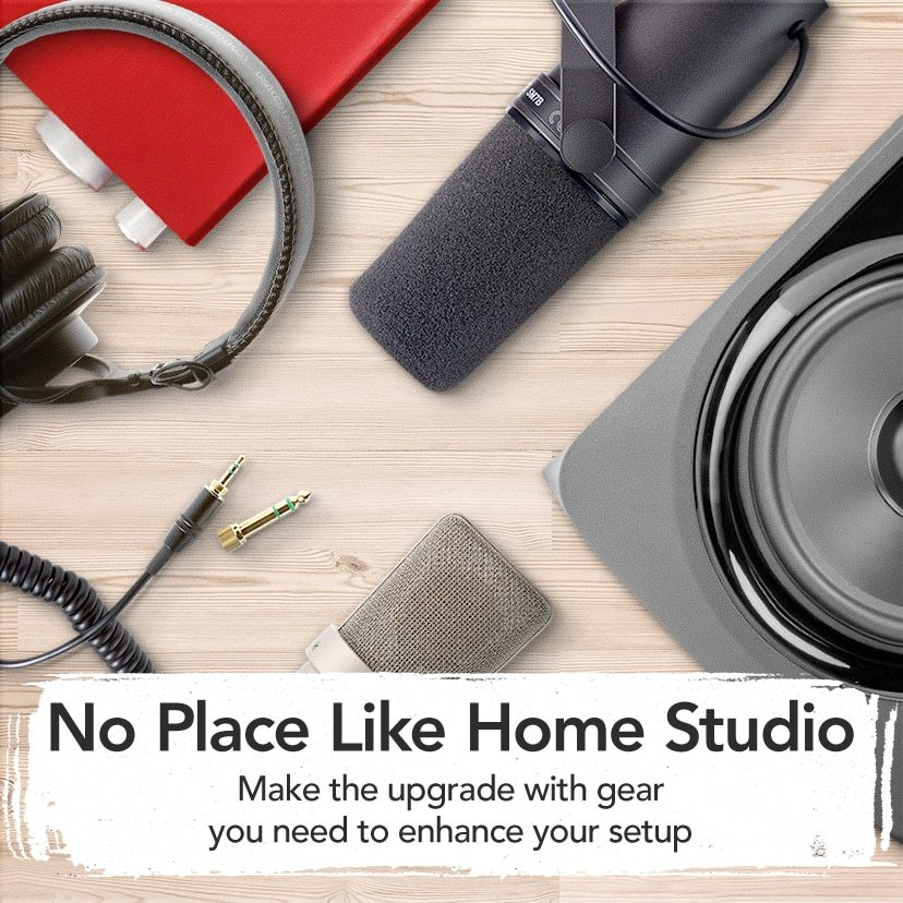No Place Like Home Studio. Make the upgrade with gear you need to enhance your setup. Shop Now.