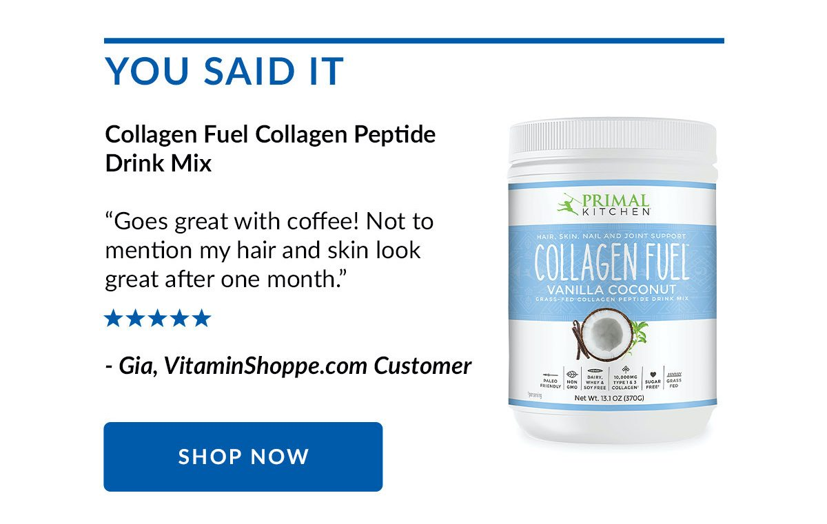 YOU SAID IT | Collagen Fuel Collagen Peptide Drink Mix | SHOP NOW