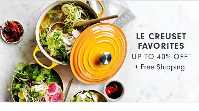 LE CREUSET FAVORITES UP TO 40% OFF* + Free Shipping