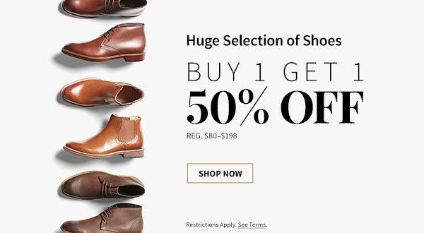 Buy 1 Get 1 50% Off Huge Selection of Shoes