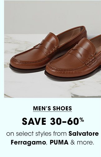MENS SHOES | SAVE 30-60% | on select styles from Salvatore Ferragamo, PUMA & more.