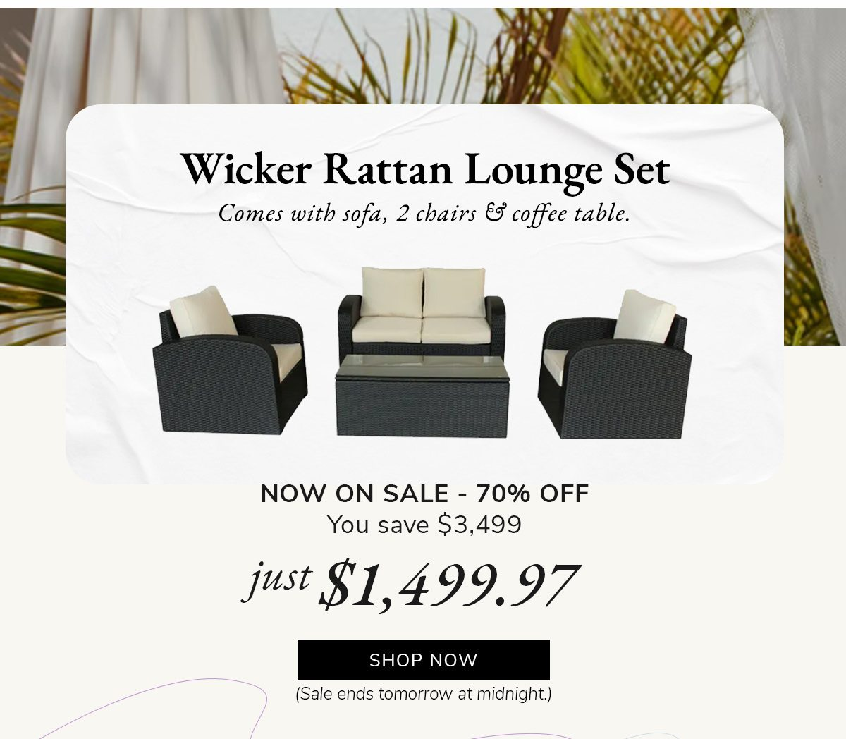 Wicker Rattan Lounge Set NOW ON SALE - 70% OFF. Just ·$1,499.97 | SHOP NOW